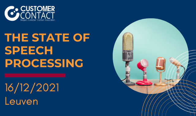 The state of Speech Processing in customer contacts – Leuven